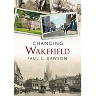 Changing Wakefield (BOK)