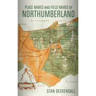 Place Names and Field Names of Northumberland (BOK)