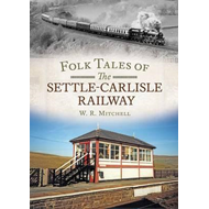 Folk Tales on the Settle-Carlisle Railway (BOK)