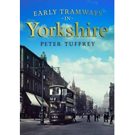 Early Tramways of  Yorkshire (BOK)