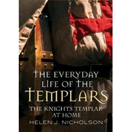Everyday Life of the Templars (BOK)