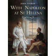 With Napoleon at St Helena (BOK)