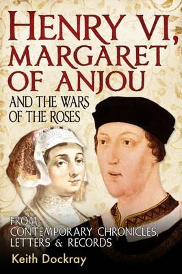 Henry VI, Margaret of Anjou and the Wars of the Roses (BOK)