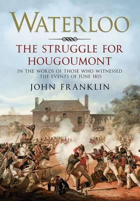 Waterloo - The Struggle for Hougoumont (BOK)