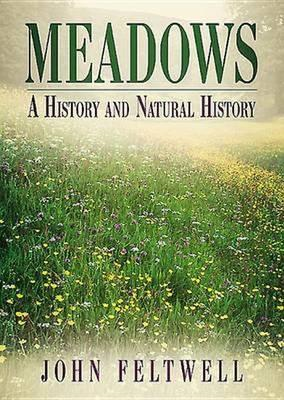 Meadows: A History and Natural History (BOK)