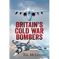 Britain's Cold War Bombers (BOK)