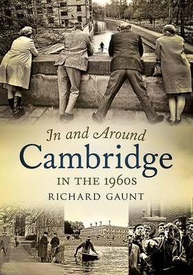 In and Around Cambridge in the 1960s (BOK)