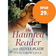 Produktbilde for The Haunted Reader and Sylvia Plath (BOK)