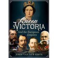Queen Victoria and the European Empires (BOK)