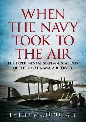When the Navy Took to the Air (BOK)