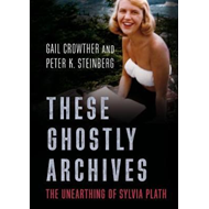 These Ghostly Archives (BOK)