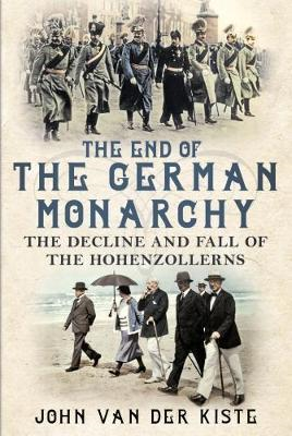 End of the German Monarchy (BOK)
