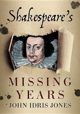 Shakespeare's Missing Years (BOK)