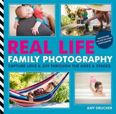 Real Life Family Photography (BOK)