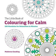 Little Book of Colouring for Calm (BOK)