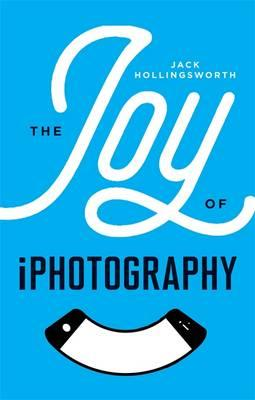 Joy of iPhotography (BOK)