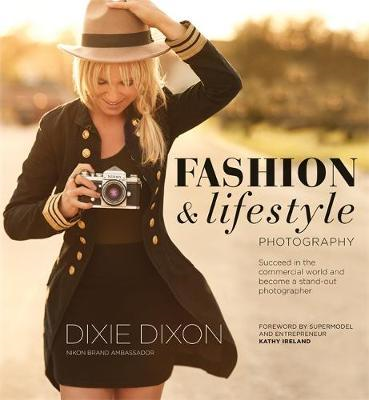 Fashion and Lifestyle Photography (BOK)