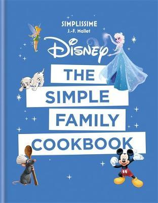 Disney: The Simple Family Cookbook (BOK)