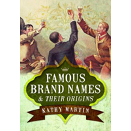 Famous Brand Names and Their Origins (BOK)