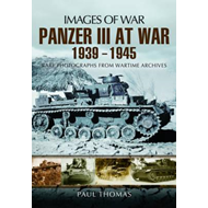 Panzer III at War 1939  -  1945 (BOK)