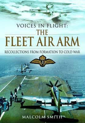 Voices in Flight: The Fleet Air Arm (BOK)