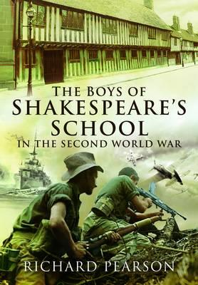 The Boys of Shakespeare's School in the Second World War (BOK)