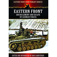Eastern Front: Encirclement and Escape by German Forces (BOK)