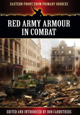 Red Army Armour in Combat (BOK)