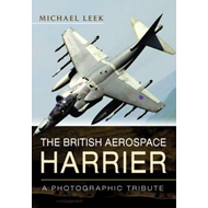 British Aerospace Harrier - A Photographic Tribute (BOK)