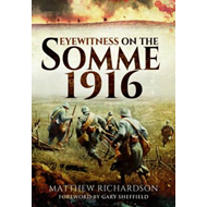 Eyewitness on the Somme 1916 (BOK)