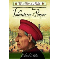 The House of Medici: Inheritance of Power (BOK)