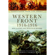 Western Front 1914-1916: Mons, La Cataeu, Loos, The Battle of the Somme (BOK)