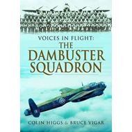 Voices in Flight: The Dambuster's Squadron (BOK)