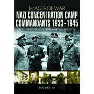 Nazi Concentration Camp Commandants 1933-1945 (BOK)