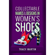 Collectable Names and Designs in Women's Shoes (BOK)