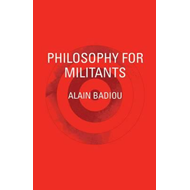 Philosophy for Militants (BOK)