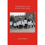 Revolutionary Time and the Avant-Garde (BOK)