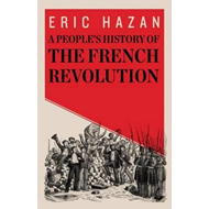 People's History of the French Revolution (BOK)