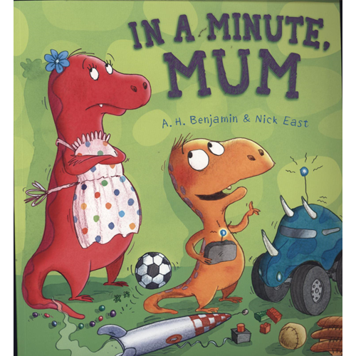 Storytime: In a Minute, Mum (BOK)