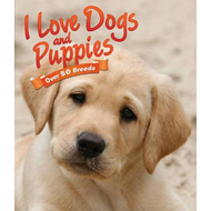 I Love: Dogs and Puppies (BOK)