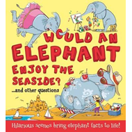 Would an Elephant Enjoy the Seaside? (BOK)