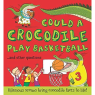 Could a Crocodile Play Basketball? (BOK)