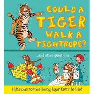 What If a... Could a Tiger Walk a Tightrope? (BOK)