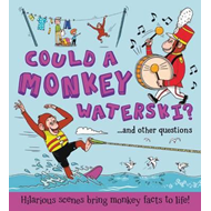 What If a... Could a Monkey Waterski? (BOK)