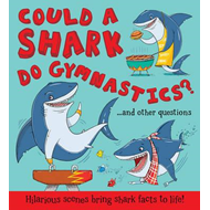 Could a Shark Do Gymnastics? (BOK)