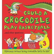 Produktbilde for What If: Could a Crocodile Play Basketball? (BOK)