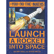 You Do the Maths: Launch a Rocket into Space (BOK)