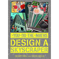 You Do the Maths: Design a Skyscraper (BOK)