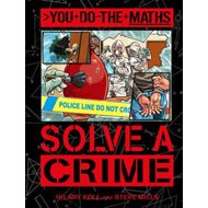 You Do the Maths: Solve a Crime (BOK)