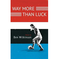 Way More Than Luck (BOK)